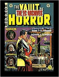 The EC Archives Vault Of Horror Volume 2 Various 9781616559953 Amazon Books
