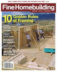 Fine Woodworking Magazine Deals by Fine Homebuilding Podcast Fine Homebuilding