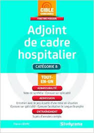 concours adjoint des cadres hospitaliers 2017