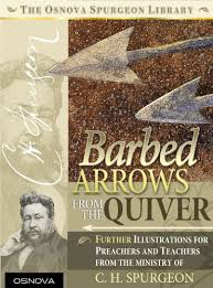 Spurgeon Barbed Arrows By Charles
