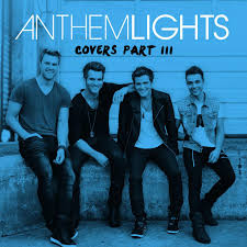 Listen Free to Anthem Lights Covers Part III Radio on