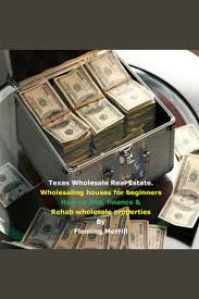 100 Houses F Texas Wholesale Real Estate Wholesaling For Beginners By Leming Merrill And Brian Mahoney Audiobook Listen Online