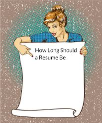 How Long Should A Resume Be [The Ultimate Guide] | Velvet Jobs What Your Resume Should Look Like In 2019 Money How Long Should A Resume Be We Have The Answer One Employer Sample Pfetorrentsitescom Long Be Writing Tips Lanka My Luxury 17 Write Jobstreet Philippines For Best Format Totally Free Rumes 22 New Two Page Examples Guide 8 Myths Busted