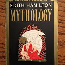Edith Hamilton Mythology Timeless Tales Of Gods And Heroes