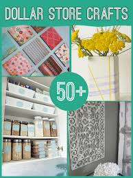 60 projects to make with dollar store supplies dollar stores