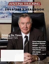 Arizona Trucking Association 2016-2017 Yearbook By Jim Beach - Issuu Potential Fallout From I10 Bridge Collapse Higher Shipping Transport Traing Centres Of Canada Heavy Equipment Truck Driving Championships Motor Carriers Montana Report Suggests Us Truck Driver Shortage Could Reach 500 In Az Trucking Assoc Aztrucking Twitter Ooidas The Spirit Tour Ownoperators Ipdent Blog Page 3 Driver Jobs In America Mpg Matthews Publishing Group Stopping Terror Attacks Kgun9com Central Arizona Freight Company Association Veridus Clients Pinterest