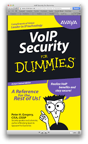 VoIP Security For Dummies - Mark Collier's VoIP/UC Security Blog Pbx For Dummies Pdf Aradia Il Vangelo Delle Stregheepub Cfca Releases Their 2013 Global Fraud Report Mark Colliers Voip 55 Best Unified Communications Images On Pinterest Technology Business Voice Over Ip Phones Sonus Announces Firstedition Of Microsoft Lync Enterprise Web Application Security Dummies Free Qualys Inc Ebook Fonality Asteriskbased Ippbx Crashing The Party Project Hacking Buy Online At Best Pbx Voip Uerstanding Basics Phone Systems
