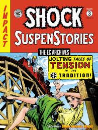 The EC Archives Shock SuspenStories Volume 3 By Al Feldstein