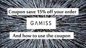 Gamiss Coupon Save 15% Off Your Order