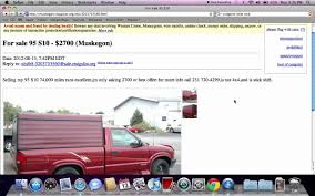 Craigslist Muskegon Michigan Used Trucks And Cars Online - For Sale ... Craigslist Crapshoot Hooniverse Tri Axle Dump Trucks For Sale By Owner And Truck Accident Pladelphia Cars Best Car Scam List For 102014 Vehicle Scams Google 102617 Auto Cnection Magazine By Issuu Troubleshooters Beware When Buying Online 6abccom Used And 1920 New Update Youtube