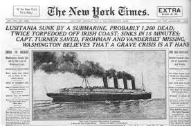 how the sinking of the lusitania heralded an entirely new kind of war