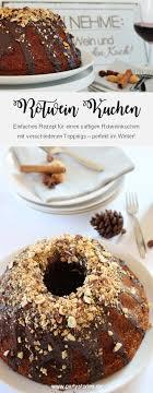 rotwein kuchen rezept partystories