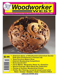 woodworker west may june 2017 free pdf magazine download