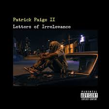 ALEX REVIEWS MUSIC ARM PATRICK PAIGE II U201cLETTERS OF IRRELEVANCE