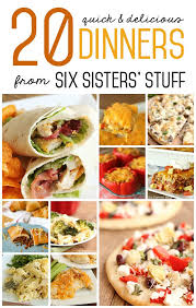 20 Quick Family Dinner Recipes From Six Sisters Stuff