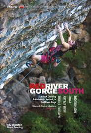 Gorge by Red River Gorge Rock Climbs South Wolverine Publishing
