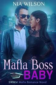 Mafia Boss Baby A BWWM Romance By Wilson Nia United