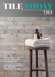 Italian Tile Imports New York by Tile Today Issue 90 August 2016 By Elite Publishing Co Pty Ltd