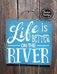 100 River House Decor 2295 River River House River Sign River House Decor River
