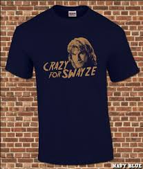 crazy for swayze mens t shirt all sizes available funny