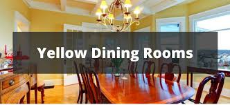 20 Yellow Dining Room Ideas For 2018