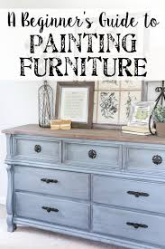 Broyhill Fontana Dresser Craigslist by Beginner U0027s Guide To Painting Furniture Paint Furniture Thrift