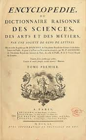 The Great Encyclopedie Ou Dictionnaire Raisonne Des Sciences Metiers Et Arts 1751 65 Edited By Denis Diderot And Jean Le Rond DAlembert