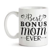 Coffee Mug Best Bonus Mom Ever Stepmom Stepmther Mothers Day