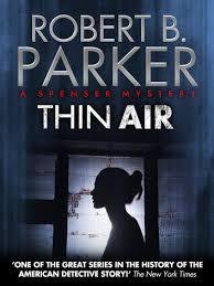 Thin Air A Spenser Mystery Ebook By Robert B Parker
