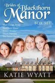 Box Set 1 Brides Of Blackthorn Manor Books 4
