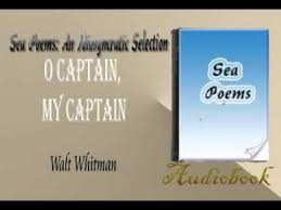 The Wound Dresser Sparknotes by O Captain My Captain Walt Whitman Audiobook Youtube