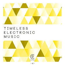 Timeless Electronic Music Vol 4