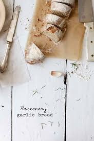 Love The Composition And Rustic Feel Of This Shot Rosemary Garlic Bread