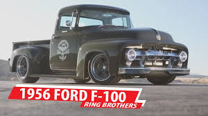Driving Line: Ride Of The Week: Ring Brothers 1956 Ford F-100