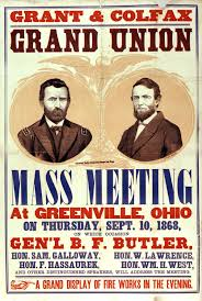 1868 Republican Presidential Candidate Ulysses S Grant Great Political Poster Featuring Ohio Native