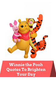 Winnie The Pooh Quotes Pooh by Winnie The Pooh Quotes To Brighten Your Day Fully Feline