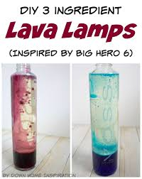 27 Inch Lava Lamp by Diy 3 Ingredient Lava Lamps Inspired By Big Hero 6 Down Home