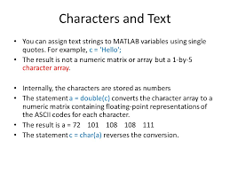 Matlab Cell To Double by Characters And Text You Can Assign Text Strings To Matlab