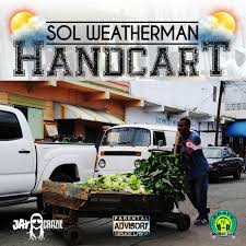 100 Pickup Truck Lyrics Dancehall Artist Sol Weatherman Goes Viral Promotes Handcart