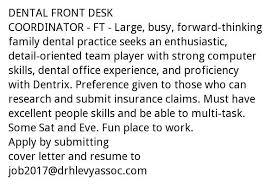 Cover Letter For Front Desk Coordinator by Dental Front Desk Coordinator Dr Harvey Levy U0026 Associates