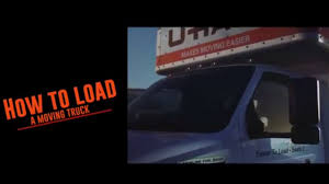How To Load Your Moving Truck - YouTube