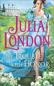 The Trouble With Honor Cabot Sisters 1 By Julia London