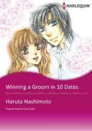 WINNING A GROOM IN 10 DATES Harlequin Comics