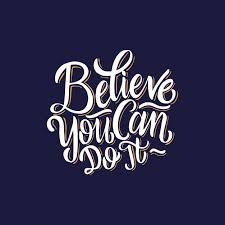 Lettering Typography Posters Motivational Quotes Believe You Can Do It