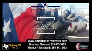 NEW AND USED TRUCK TIRES, CASING TIRES, RECAP, OTR, ALUMINIUM WHEELS ... Buy Here Pay Used Cars Houston Tx 77061 Jd Byrider Why We Keep Your Fleet Moving Fleetworks Of Texas Jireh Auto Repair Shop Facebook Air Cditioner Heating Refrigeration Service Ferguson Truck Center Am Pm Services Heavy Duty San Antonio Tx Best Image Kusaboshicom Chevrolet Near Me Autonation Mobile Mechanic Quality Trucks Spring Klein Transmission