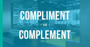 Whats The Difference Between Compliment And Complement