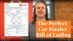 100 Truck Bills Of Lading Car Hauler Community Talk With Super Jay The Perfect Car Hauler