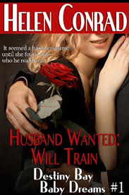 Husband Wanted Will Train By Helen Conrad