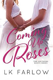 Coming Up Roses On Kindle