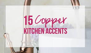 15 Copper Kitchen Accents